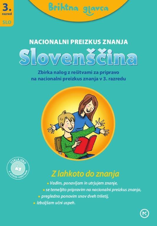 Brihtna glavca, Slovenščina 3, Priprava na NPZ