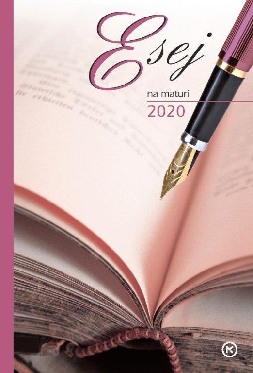 Esej na maturi 2020