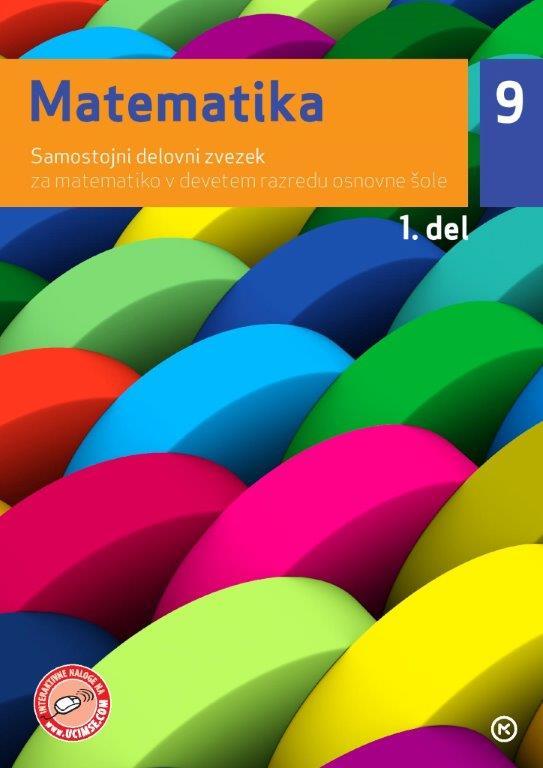 Matematika 9, samostojni delovni zvezek, 1. del